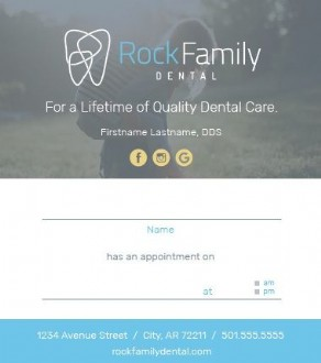 Rock Family Dental Appointment Reminder Cards